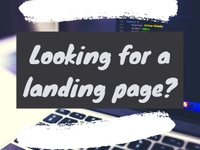 Need Landing Pages